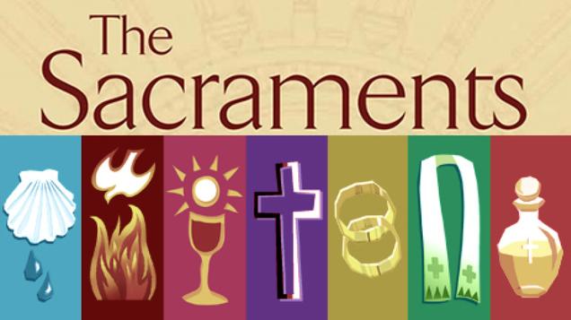 The Sacramental Life of the Church - St. James the Greater Catholic Church  - Augusta, KS